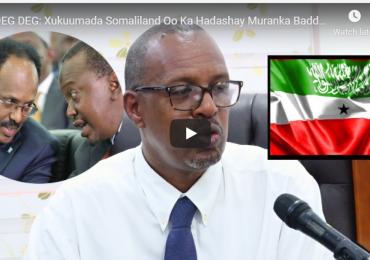 DEG DEG DAAWO MUUQAAL: Somaliland oo si jees jees ah uga hadashay Kiisa dacwada badda ee u dhaxeeya Somaliya iyo Kenya, una hanjabtay..
