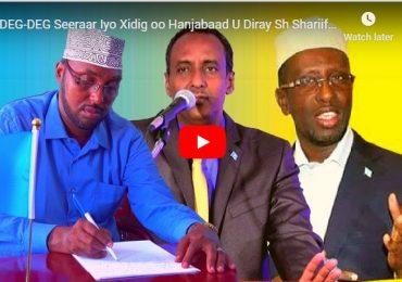 """XASAASi + DAAWO VIDEO: Xiddig iyo Seeraar oo Weerar culus ku Qaaday Sheekh Shariif iyo Xasan """"Awooda aad sheegteen waxay Huwan tahay Qabiil"""""""